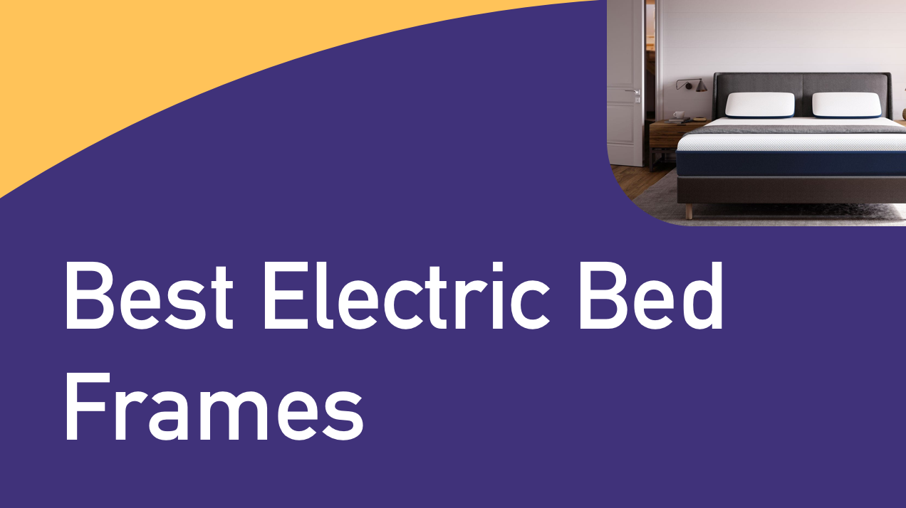 Best Electric Bed Frames